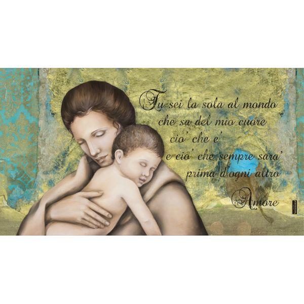 Quadro maternità stampa su tela moderna Tu Sei La Sola Al Mondo